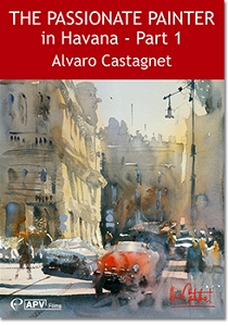 The Passionate Painter in Havana Part-1 with Alvaro Castagnet