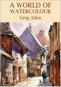A World of Watercolour with Greg Allen