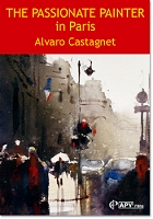 The Passionate Painter in Paris with Alvaro Castagnet