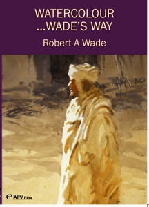 WaterColour Wades Way with Robert Wade