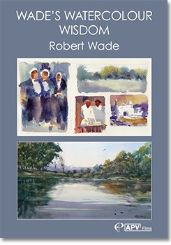 Wades's Watercolour Wisdom with Robert Wade