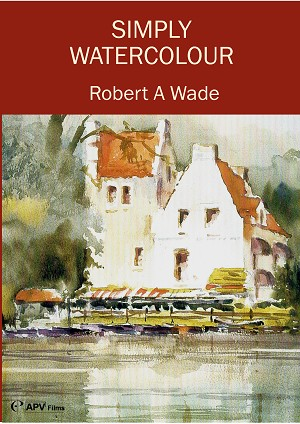Simply Watercolour with Robert Wade